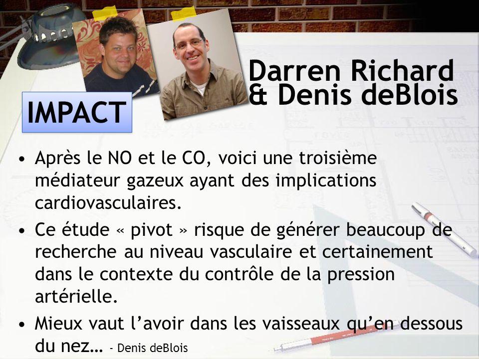 Darren Richard Après le NO et le CO, voici une troisième médiateur gazeux ayant des implications cardiovasculaires.