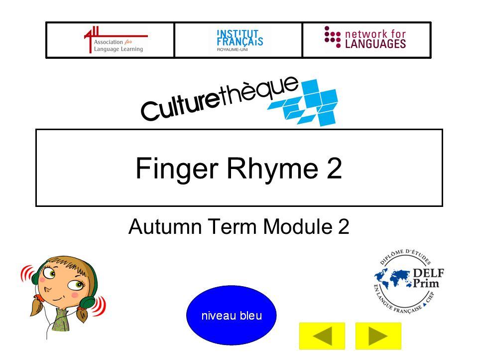 Autumn Term Module 2 Finger Rhyme 2