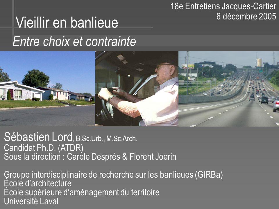 18e Entretiens Jacques-Cartier 6 décembre 2005 Sébastien Lord, B.Sc.Urb., M.Sc.Arch.