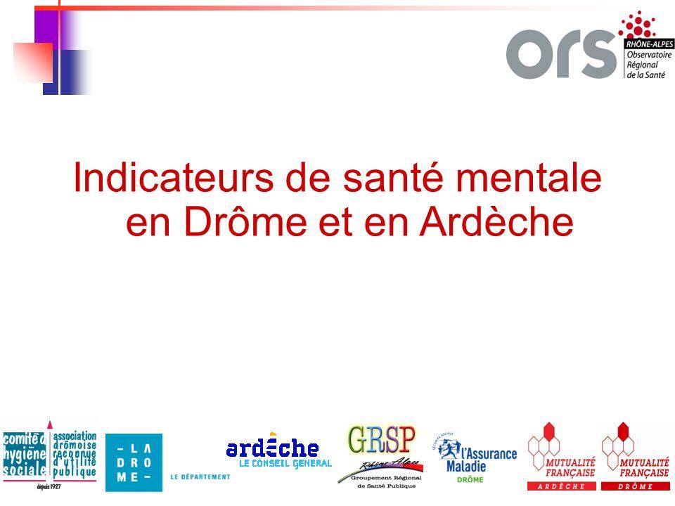 1 Indicateurs de santé mentale en Drôme et en Ardèche