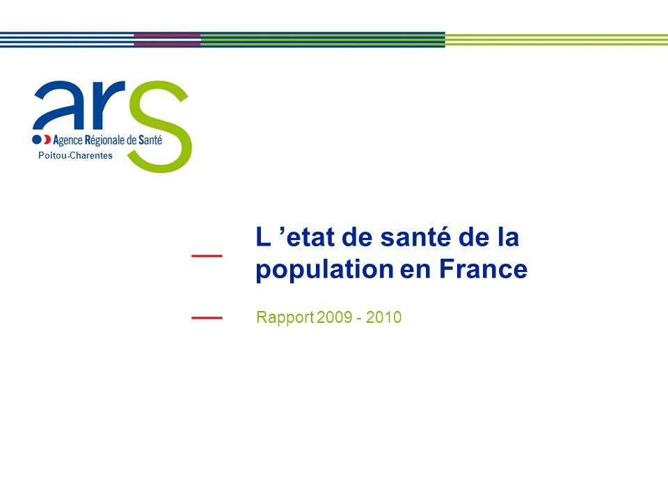 Poitou-Charentes L etat de santé de la population en France Rapport 2009 - 2010