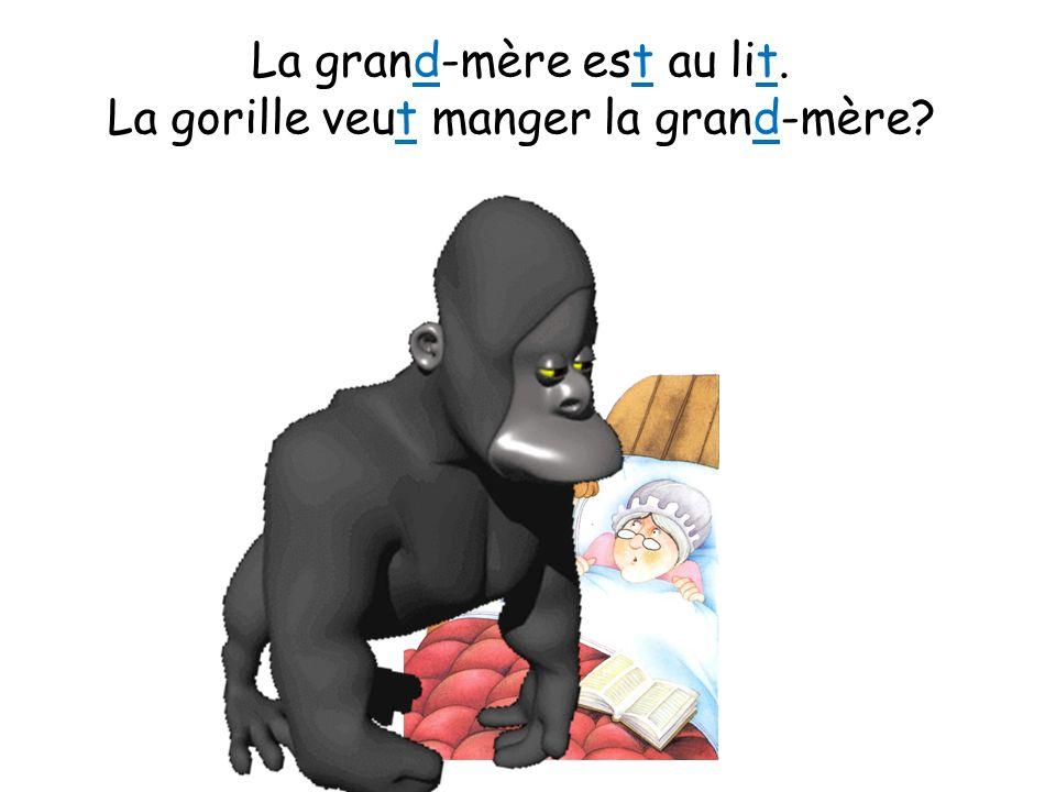 La grand-mère est au lit. La gorille veut manger la grand-mère?