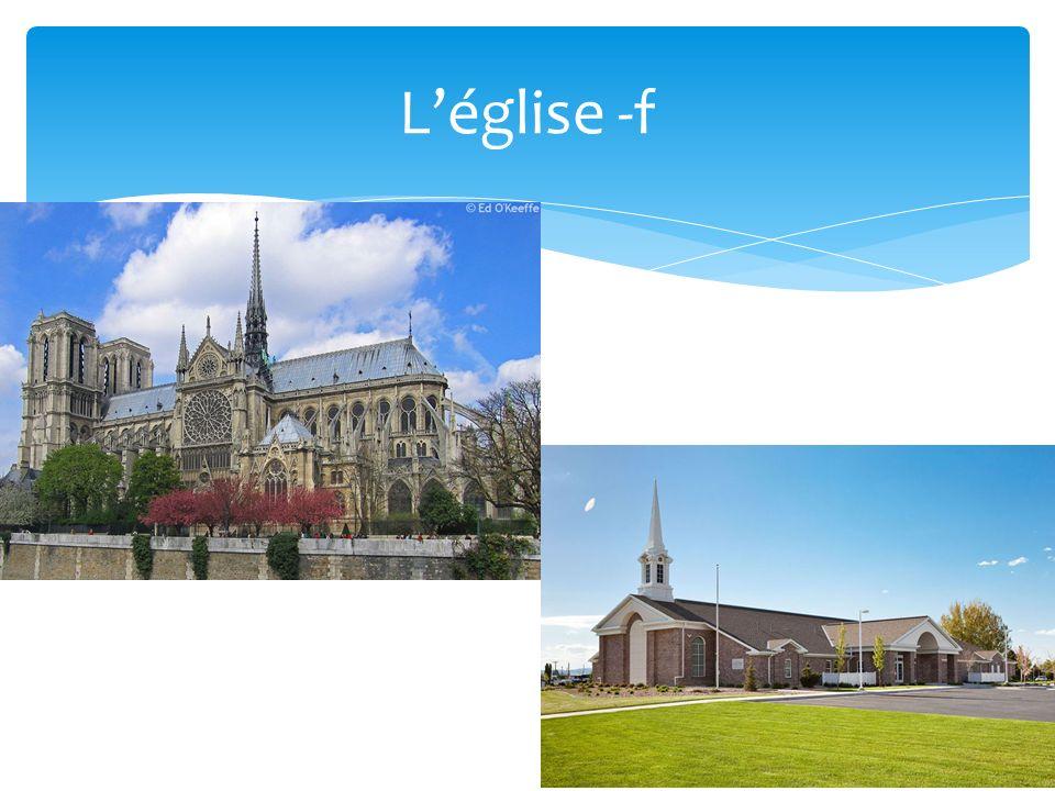Léglise -f