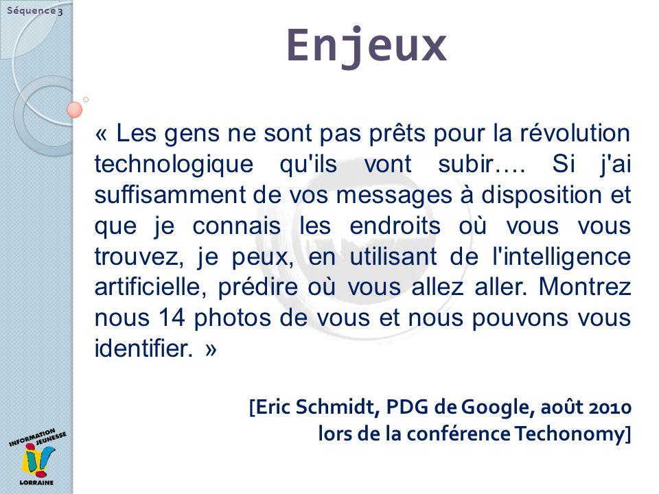 Enjeux Séquence 3 « Les gens ne sont pas prêts pour la révolution technologique qu ils vont subir….