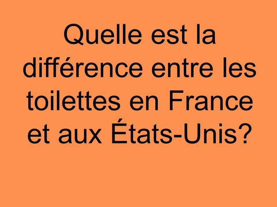 Quelle est la différence entre les toilettes en France et aux États-Unis?