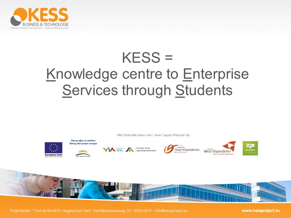 KESS = Knowledge centre to Enterprise Services through Students