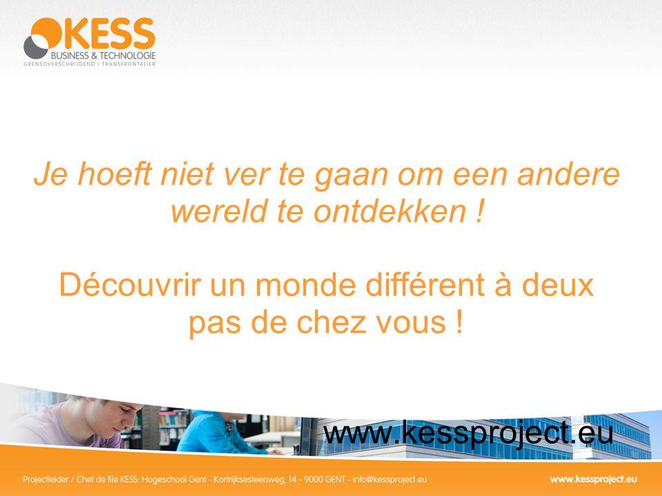 KESS Characteristiques un réseau détablissements denseignement supérieur et dorganisations professionnelles en Flandre et dans le nord de la France.