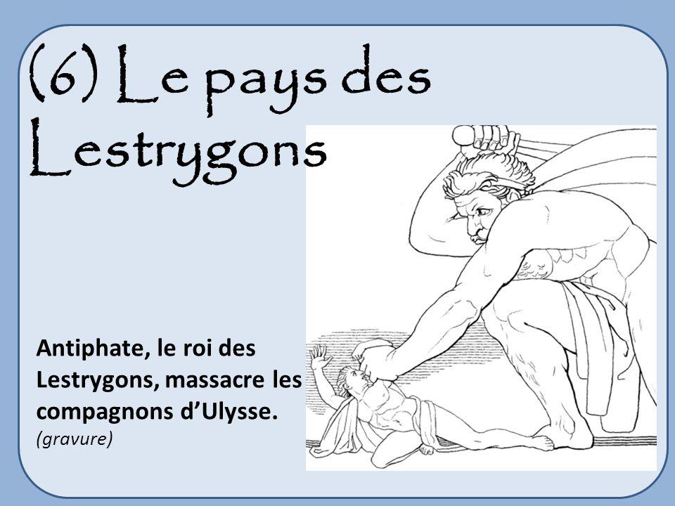 Antiphate, le roi des Lestrygons, massacre les compagnons dUlysse. (gravure) (6) Le pays des Lestrygons