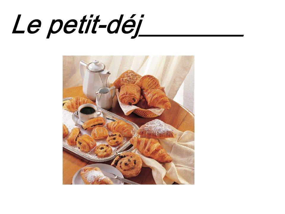 Le petit-déj________