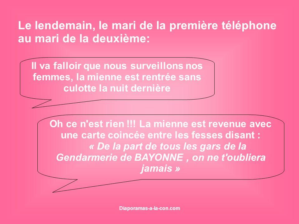 Diaporamas-a-la-con.com Le lendemain, le mari de la première téléphone au mari de la deuxième: Il va falloir que nous surveillons nos femmes, la mienn