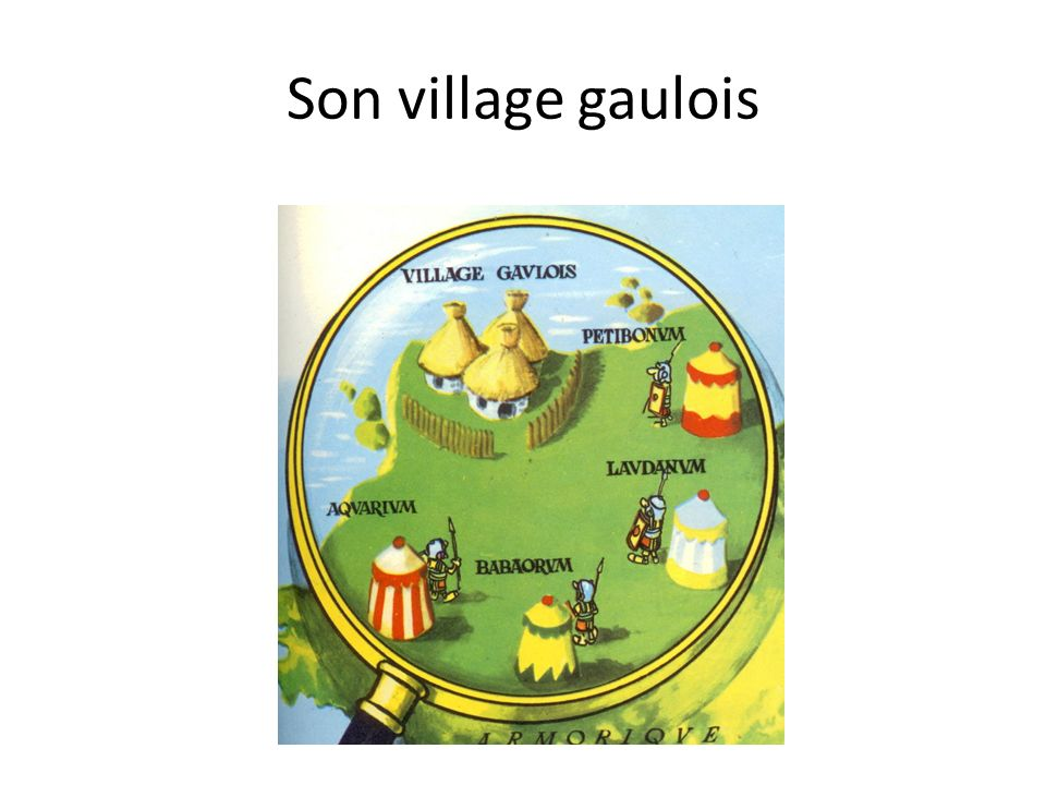 Son village gaulois