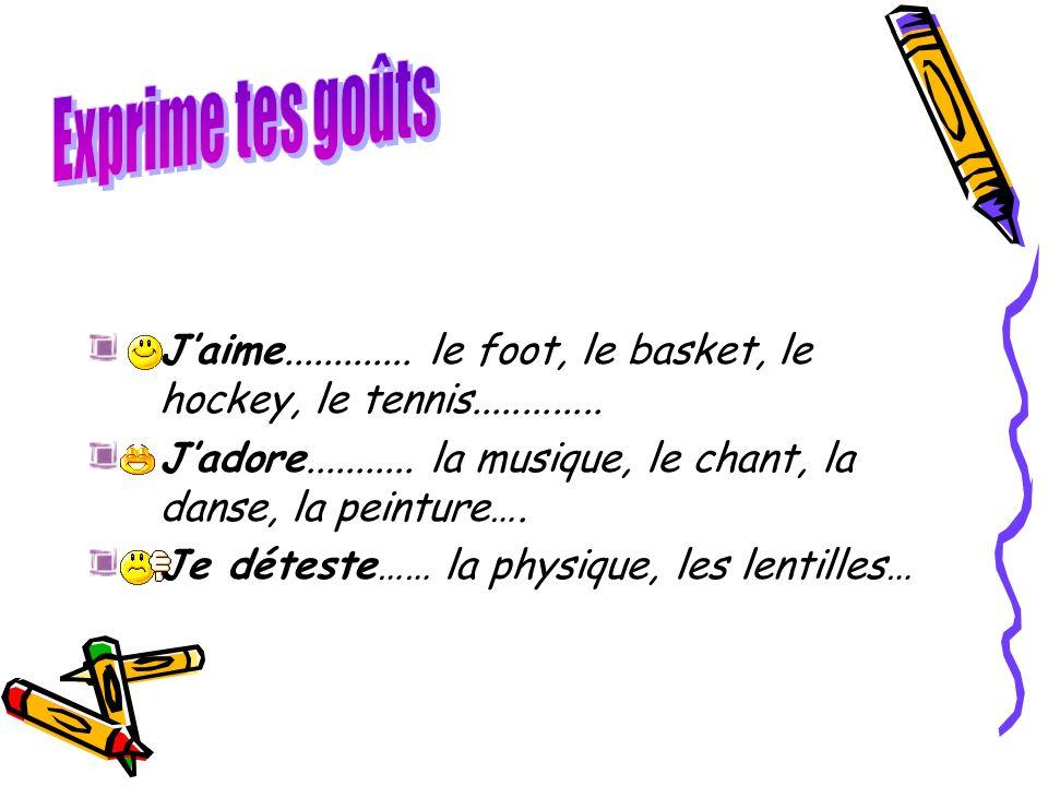 Jaime.............le foot, le basket, le hockey, le tennis.............