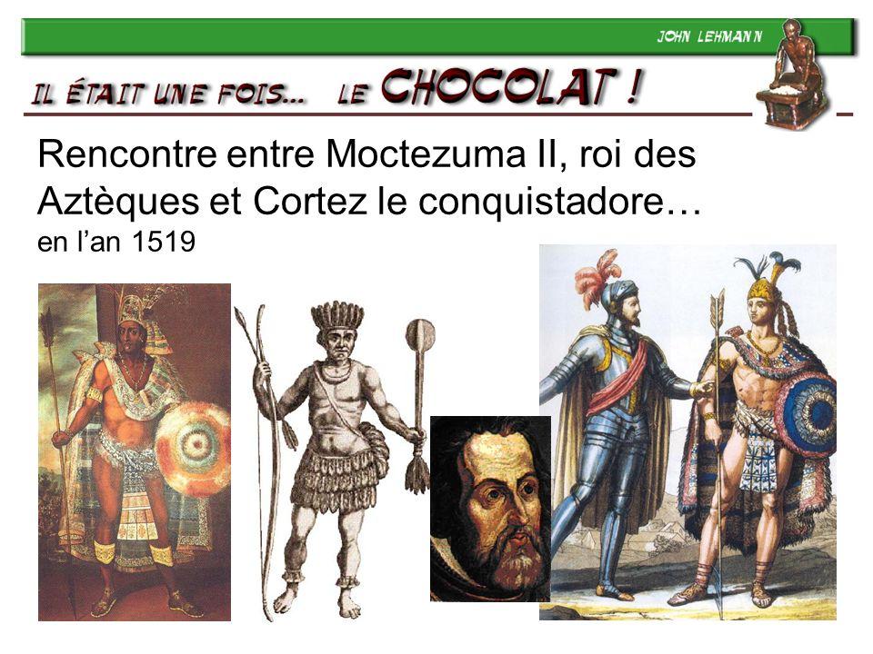 5 Rencontre entre Moctezuma II, roi des Aztèques et Cortez le conquistadore… en lan 1519