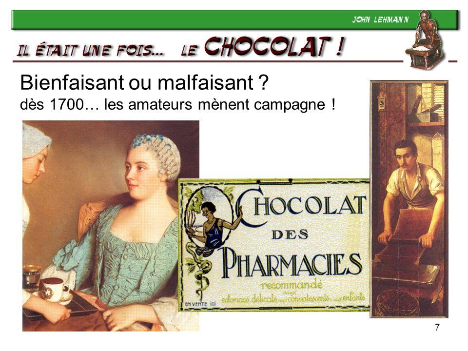 7 Bienfaisant ou malfaisant ? dès 1700… les amateurs mènent campagne !