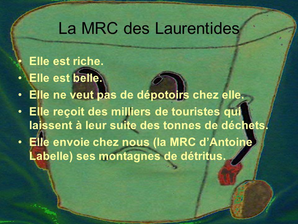 La MRC des Laurentides Elle est riche. Elle est belle.