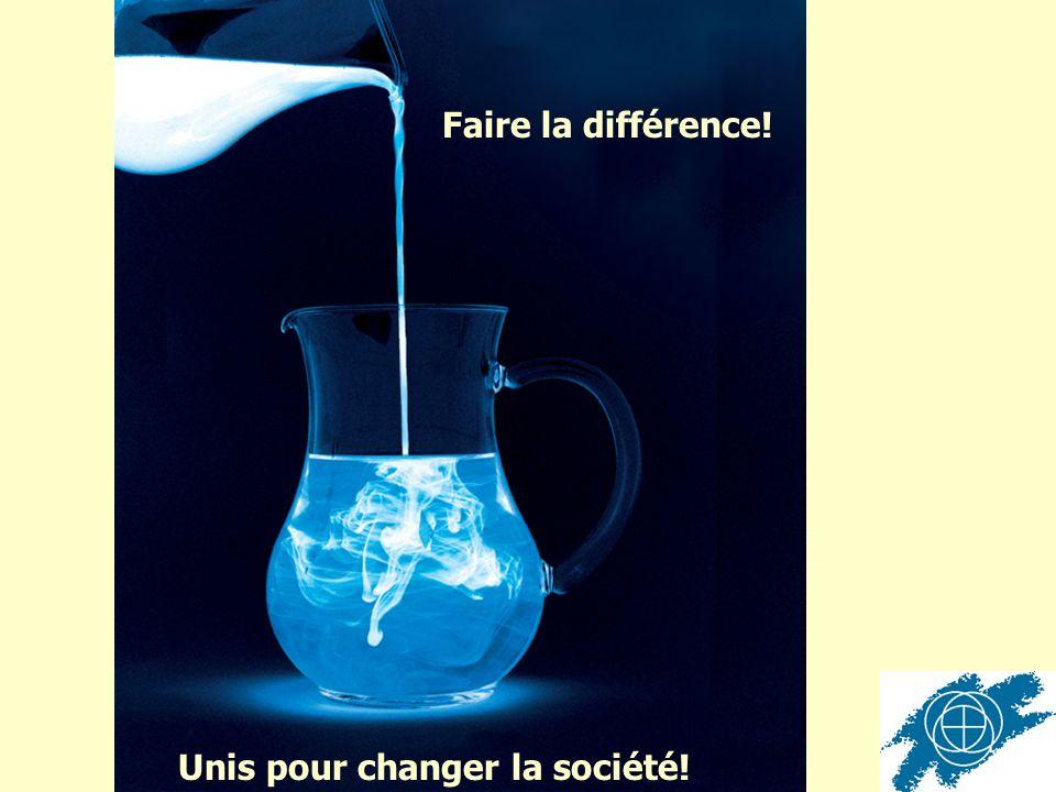 Faire la différence! Unis pour changer la société!