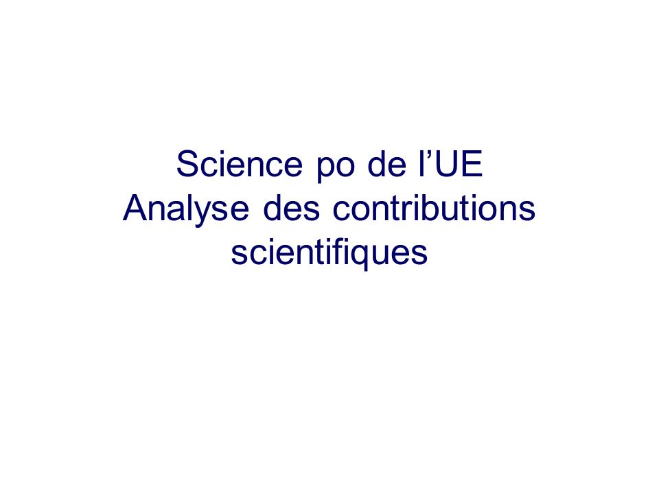 Science po de lUE Analyse des contributions scientifiques