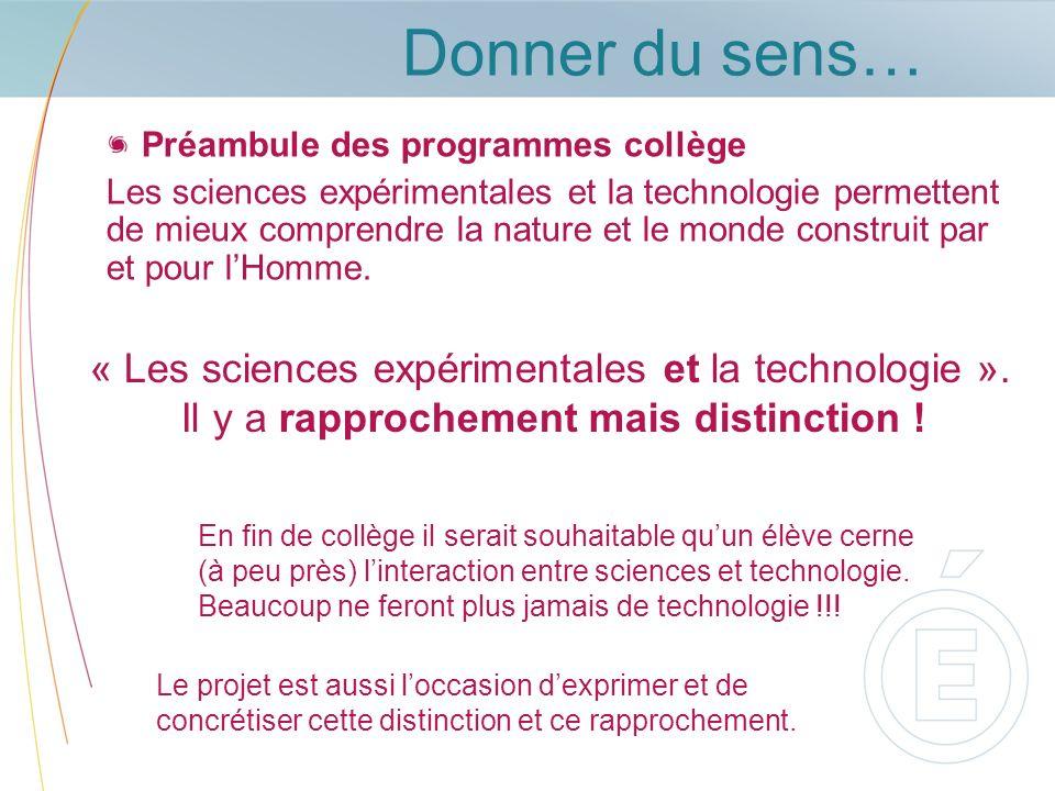« Les sciences expérimentales et la technologie ».