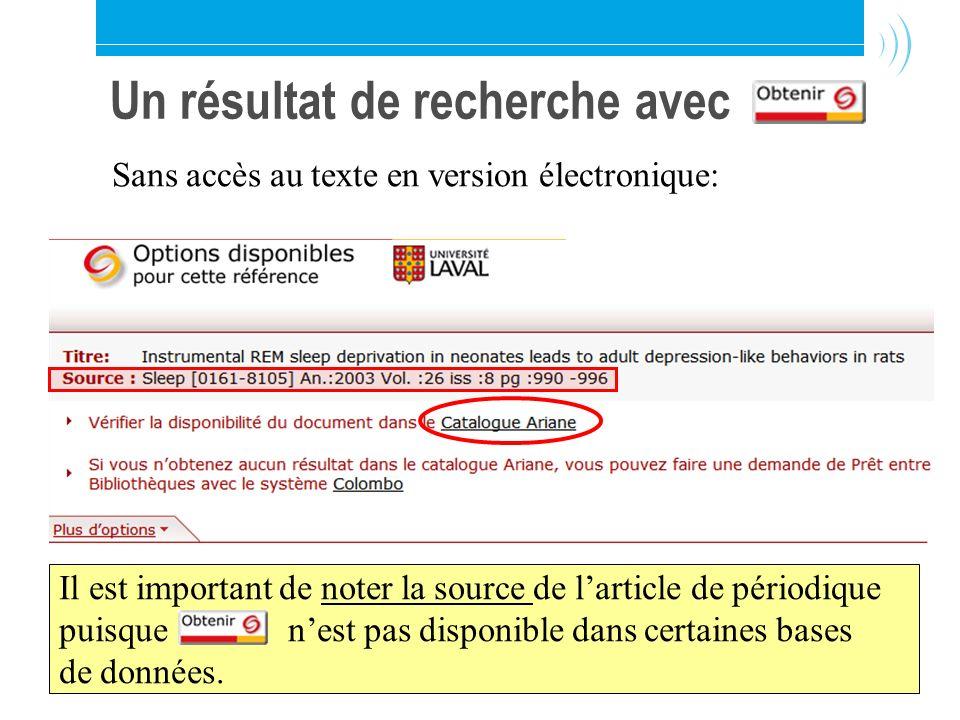 Bibliothèque de l'Université Laval16 Un résultat de recherche avec Sans accès au texte en version électronique: Il est important de noter la source de