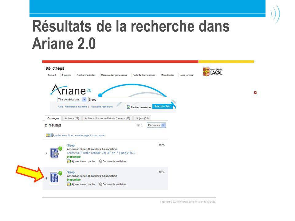 Bibliothèque de l Université Laval17 Résultats de la recherche dans Ariane 2.0