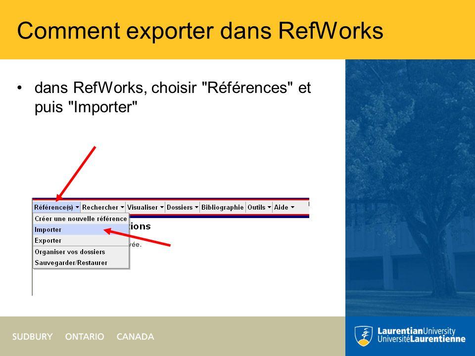 Comment exporter dans RefWorks dans RefWorks, choisir