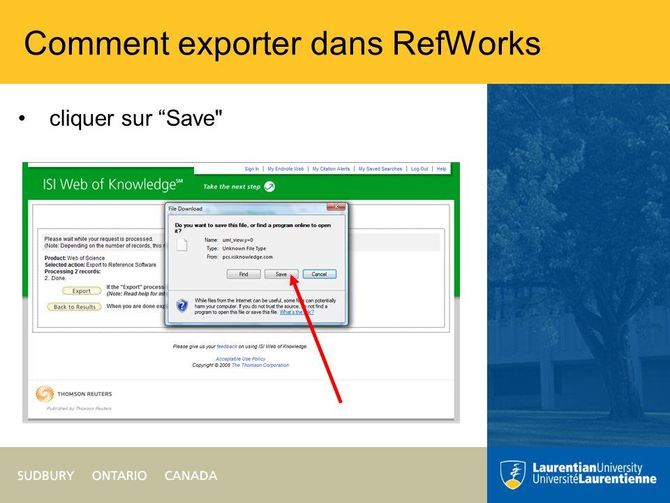 Comment exporter dans RefWorks Sauvegarder le fichier