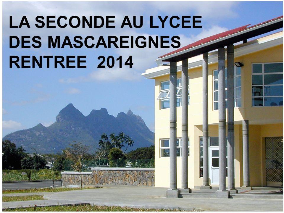 LA SECONDE AU LYCEE DES MASCAREIGNES RENTREE 2014