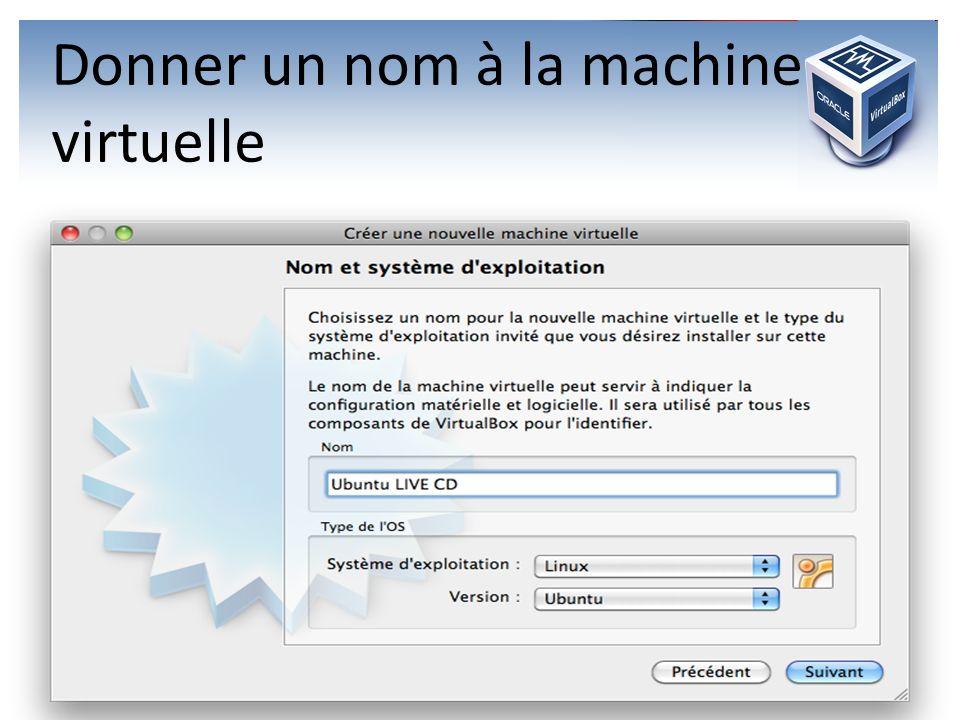 Donner un nom à la machine virtuelle