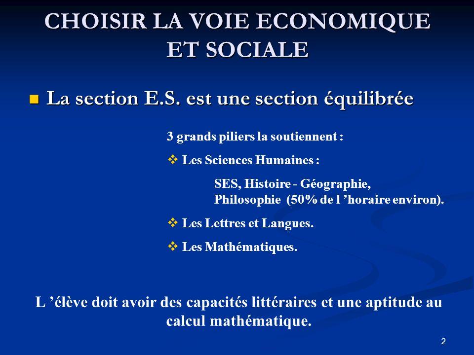 2 CHOISIR LA VOIE ECONOMIQUE ET SOCIALE La section E.S.