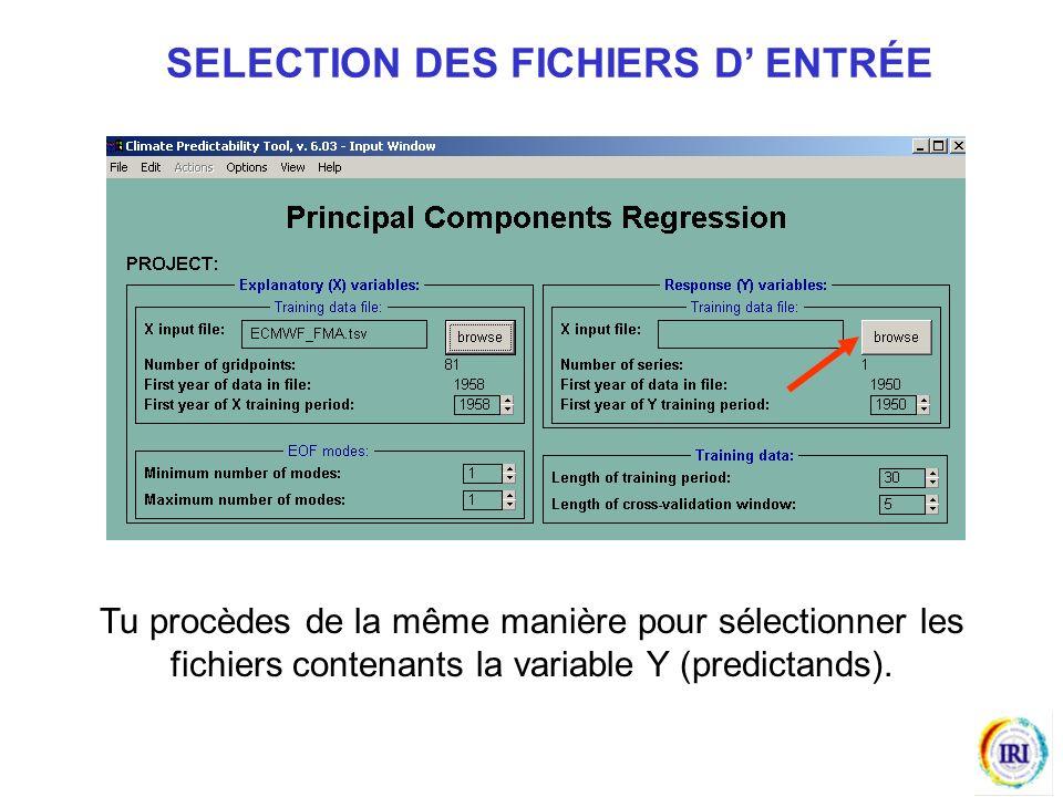 Tu procèdes de la même manière pour sélectionner les fichiers contenants la variable Y (predictands).