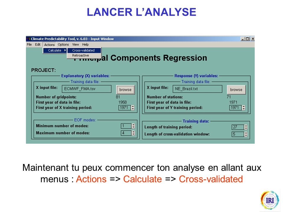 Maintenant tu peux commencer ton analyse en allant aux menus : Actions => Calculate => Cross-validated LANCER LANALYSE