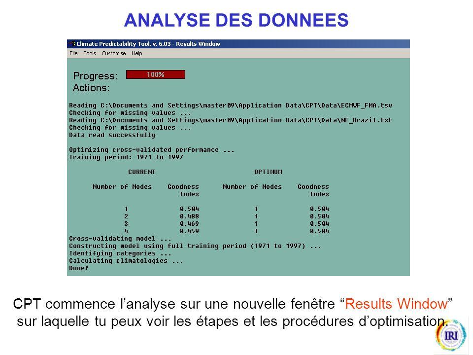 ANALYSE DES DONNEES CPT commence lanalyse sur une nouvelle fenêtre Results Window sur laquelle tu peux voir les étapes et les procédures doptimisation.