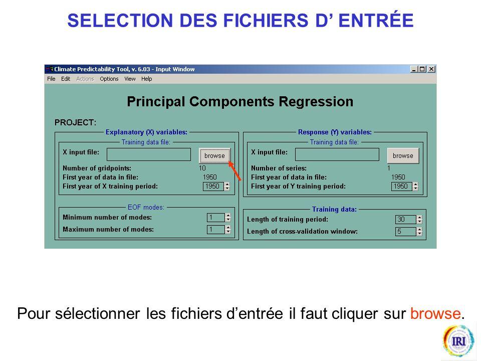Pour sélectionner les fichiers dentrée il faut cliquer sur browse. SELECTION DES FICHIERS D ENTRÉE