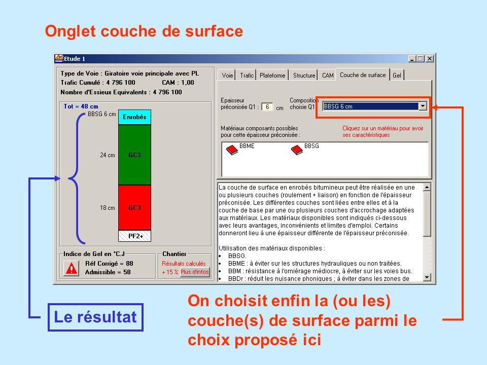 Onglet couche de surface On choisit enfin la (ou les) couche(s) de surface parmi le choix proposé ici Le résultat