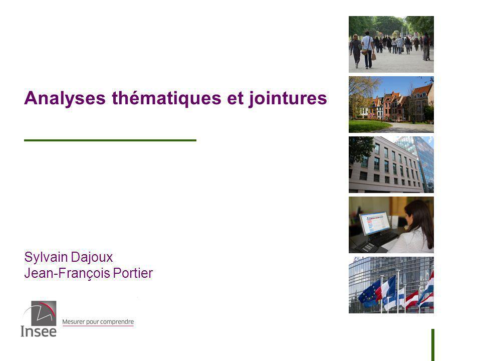 Sylvain Dajoux Jean-François Portier Analyses thématiques et jointures