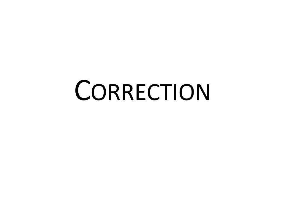 C ORRECTION