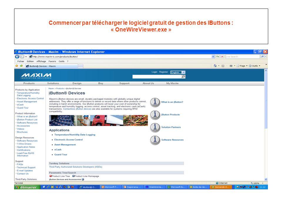 Commencer par télécharger le logiciel gratuit de gestion des IButtons : « OneWireViewer.exe »