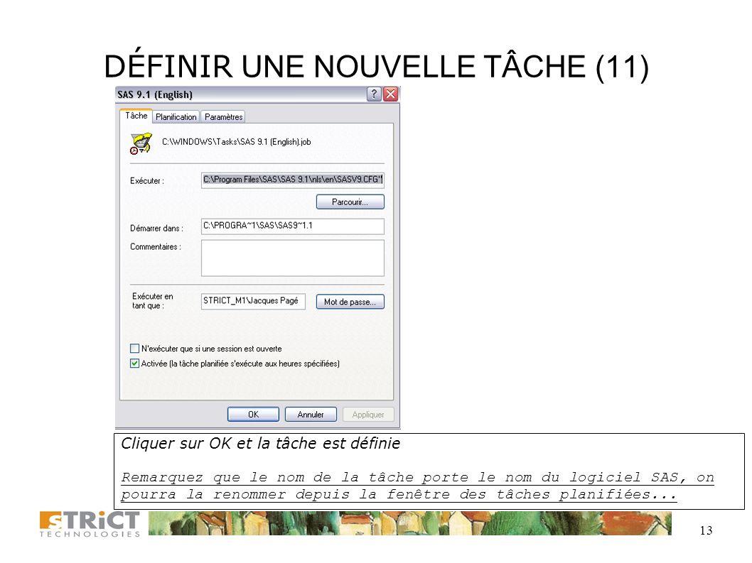 12 DÉFINIR UNE NOUVELLE TÂCHE (10) O:\DocumentsO:\Documents DRH\JPA