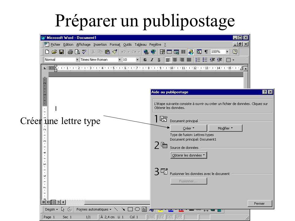 Préparer un publipostage Créer une lettre type