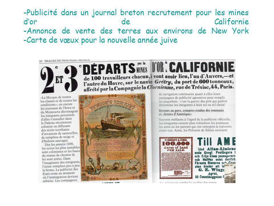 -Publicité dans un journal breton recrutement pour les mines dor de Californie -Annonce de vente des terres aux environs de New York -Carte de vœux pour la nouvelle année juive