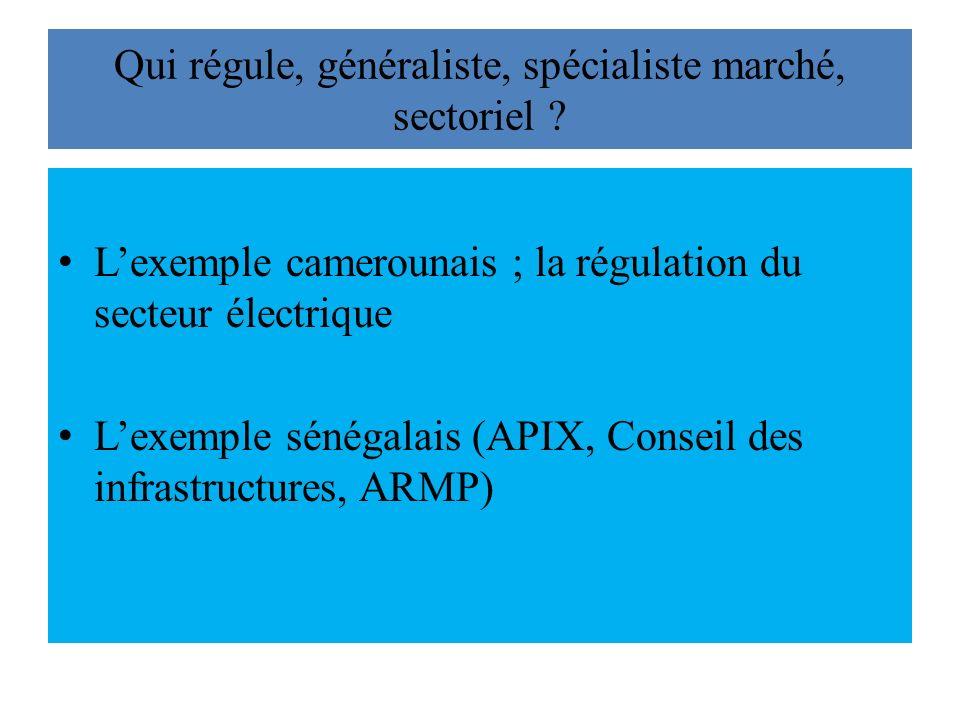 Qui régule, généraliste, spécialiste marché, sectoriel .