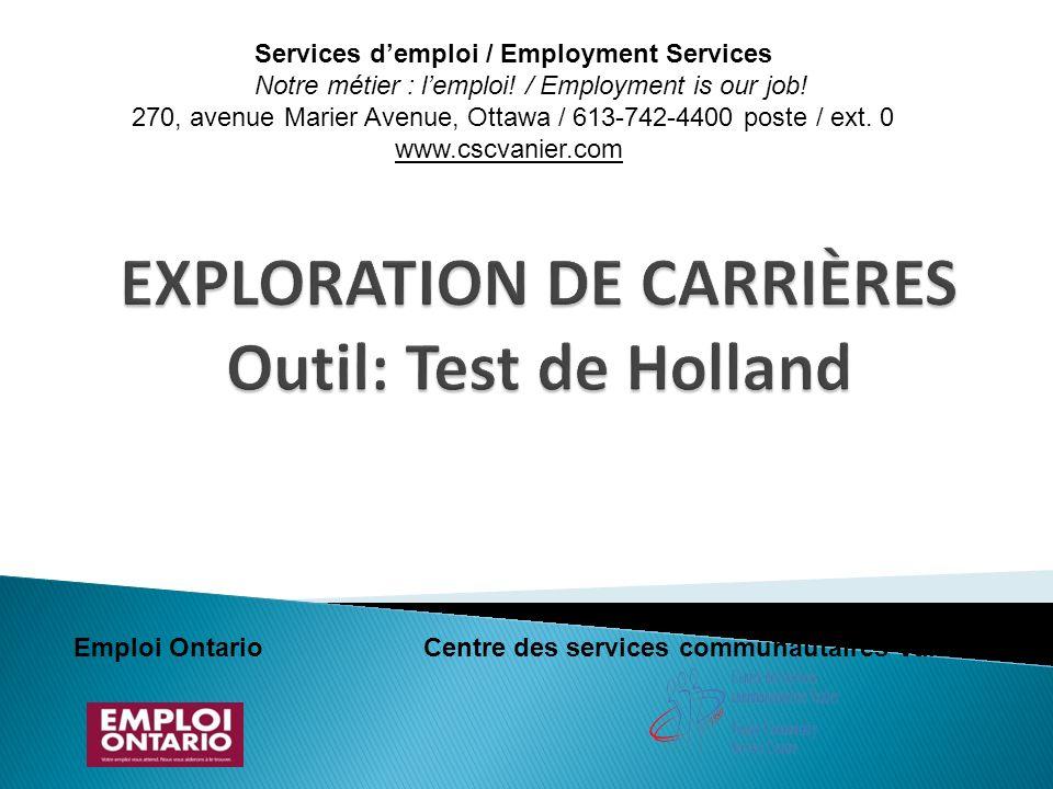 Emploi Ontario Centre des services communautaires Vanier Services demploi / Employment Services Notre métier : lemploi! / Employment is our job! 270,
