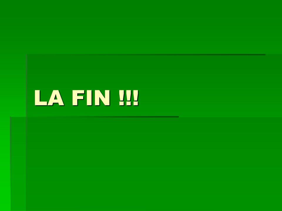 LA FIN !!!