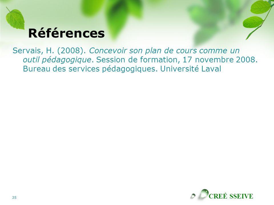 CREÉ SSEIVE 35 Références Servais, H.(2008).