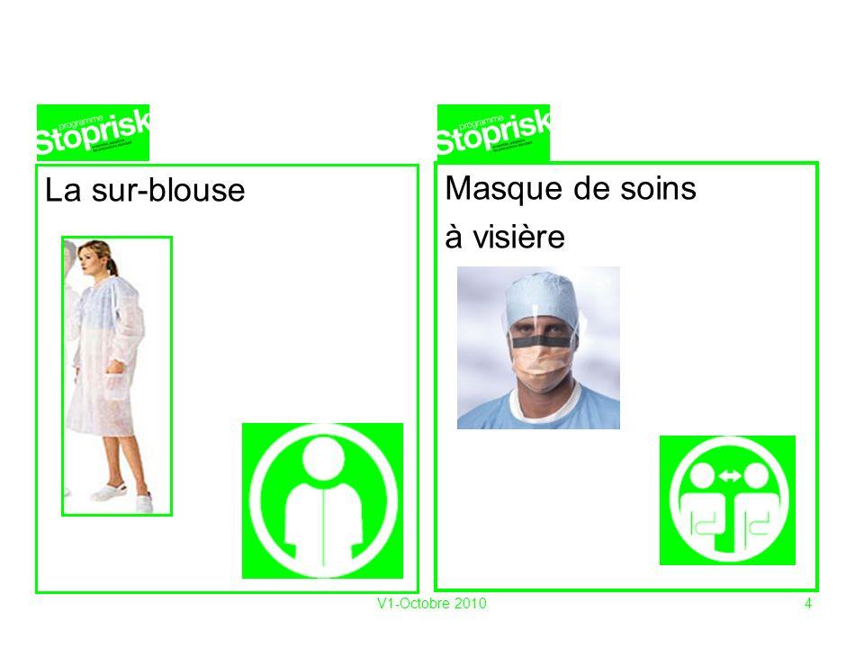 V1-Octobre 20104 La sur-blouse Masque de soins à visière