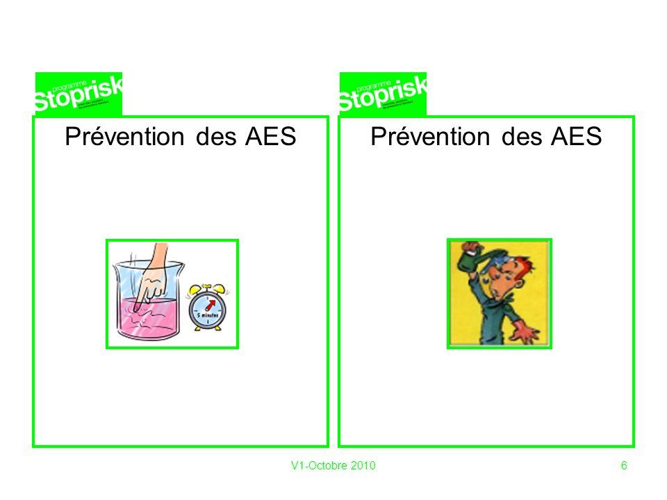 V1-Octobre 20106 Prévention des AES