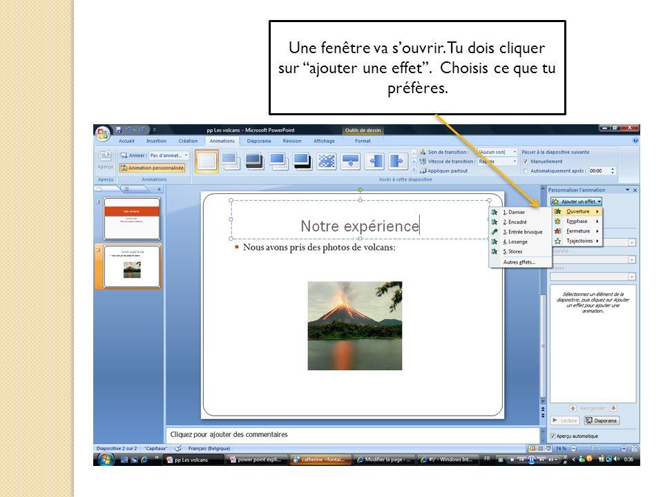 Une fenêtre va souvrir. Tu dois cliquer sur ajouter une effet. Choisis ce que tu préfères.