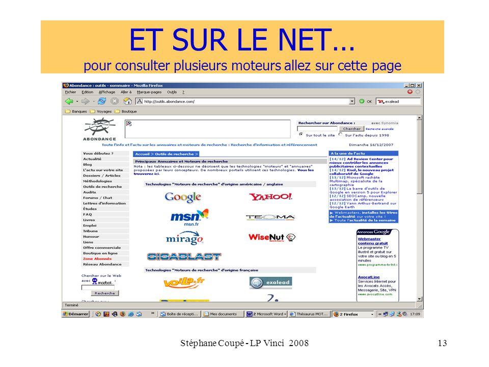 Stéphane Coupé - LP Vinci 200813 ET SUR LE NET… pour consulter plusieurs moteurs allez sur cette page
