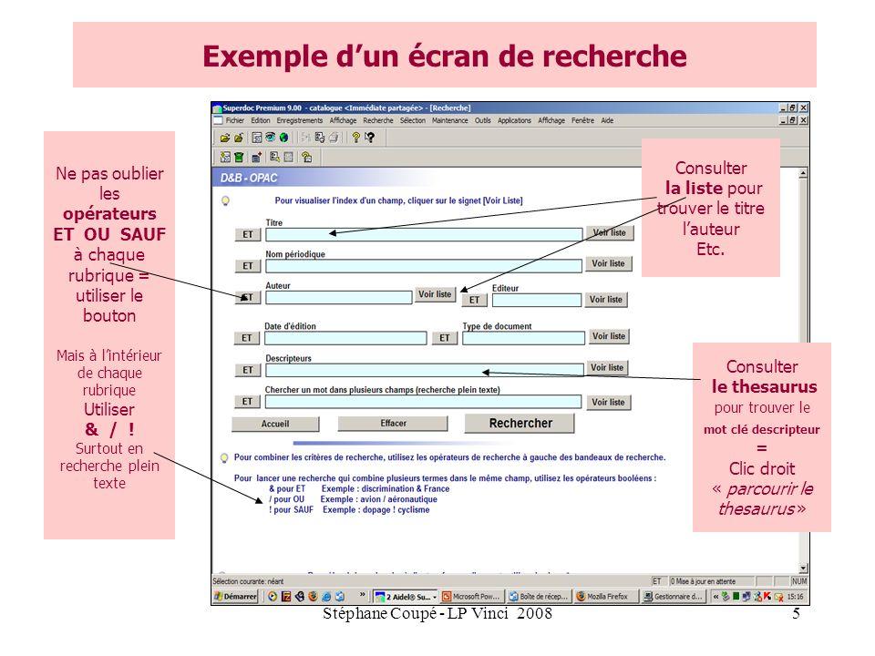 Stéphane Coupé - LP Vinci 20085 Exemple dun écran de recherche Consulter le thesaurus pour trouver le mot clé descripteur = Clic droit « parcourir le