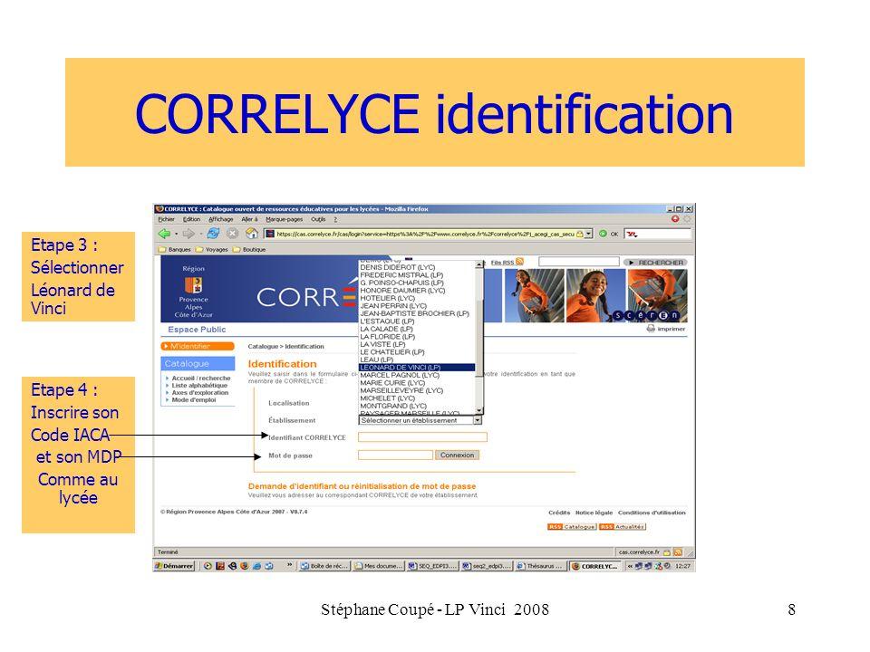 Stéphane Coupé - LP Vinci 20088 CORRELYCE identification Etape 3 : Sélectionner Léonard de Vinci Etape 3 : Sélectionner Léonard de Vinci Etape 4 : Ins